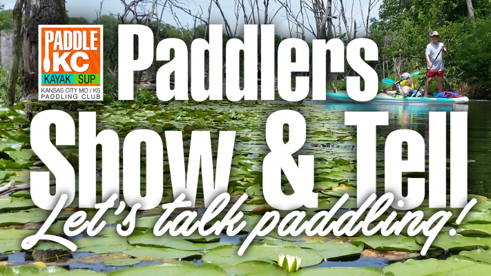 Paddlers Show & Tell