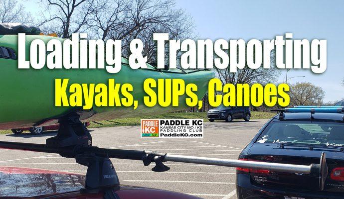 Loading Transporting Kayaks SUPs Canoes