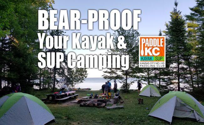 Bear-Proof Kayak Camping Gear