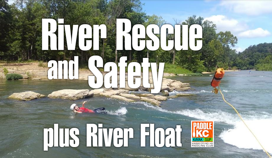River Rescue and Safety for Paddlers