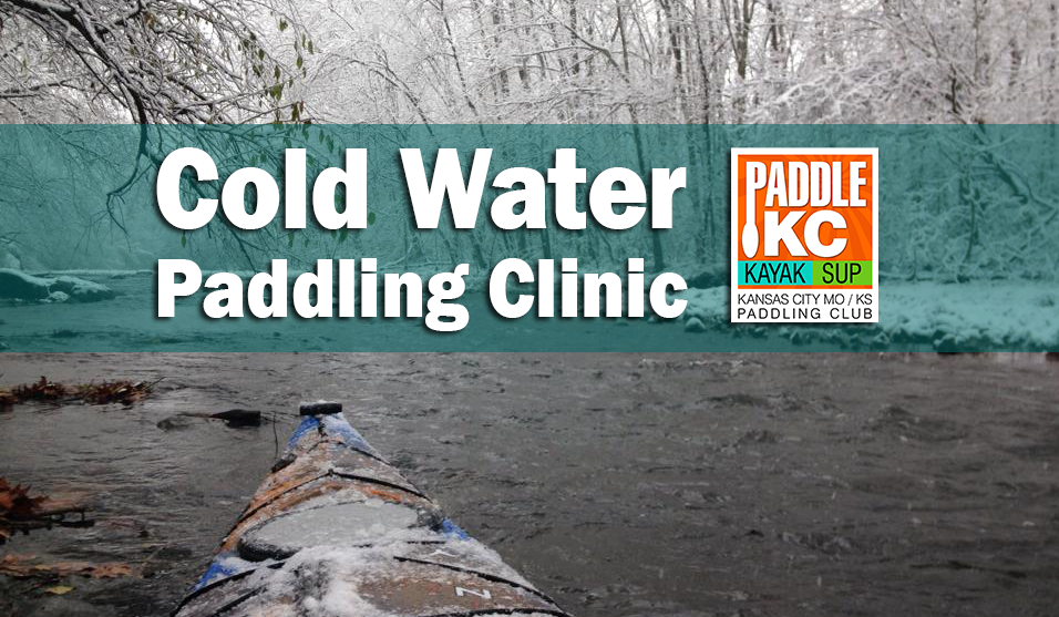 Cold Water Paddling Fall Winter Spring